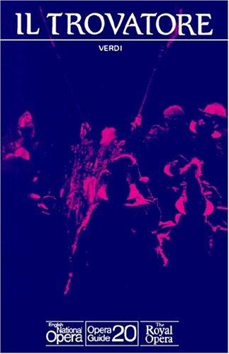 9780714538778: Il Trovatore: English National Opera Guide 20 (English National Opera Guides)