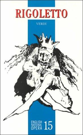 9780714539393: Rigoletto: English National Opera Guide 15 (English National Opera Guides)