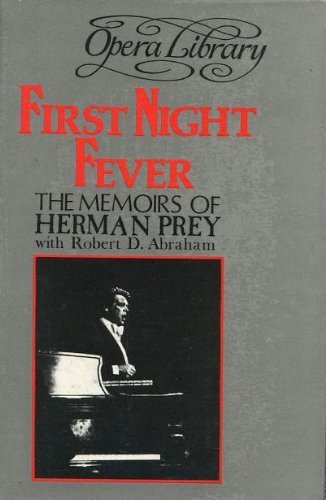 9780714539980: First Night Fever : The Memoirs of Hermann Prey