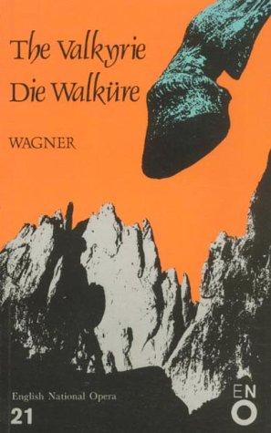 The Valkyrie: Richard Wagner
