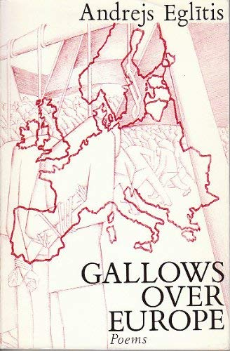 Gallows Over Europe Poems