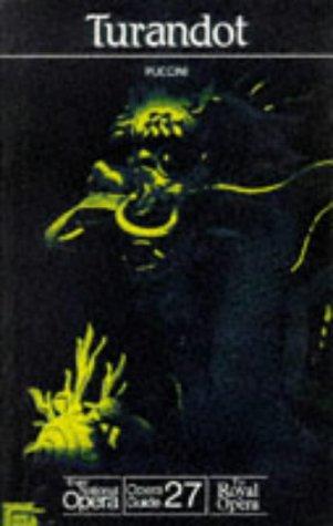 9780714540399: Turandot (English National Opera/The Royal Opera Guide 27)