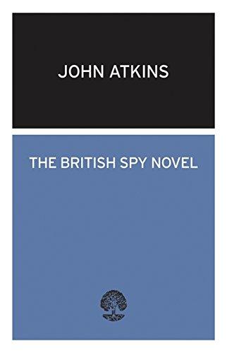 9780714540566: The British Spy Novel: Styles in Treachery