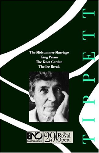 9780714540610: Operas of Michael Tippett: The Midsummer Marriage, King Priam, the Knot Garden, the Ice Break: English National Opera Guide 29:
