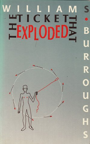 Ticket That Exploded (Calderbooks): Burroughs, William S.