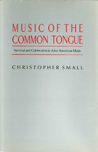 9780714540955: Music of the Common Tongue: Survival and Celebration in Afro-American Music