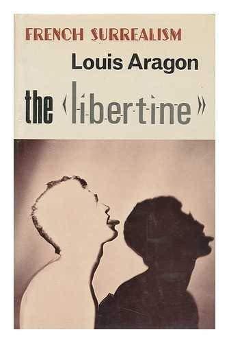 9780714541044: The Libertine (French Surrealism)