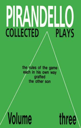 Collected Plays Volume 3: Luigi Pirandello