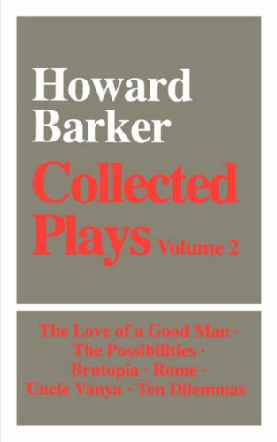 9780714541822: Collected Plays Vol. 2: Includes Love of a Good Man, the Possibilities, Brutopia, Rome, Uncle Vanga, & Ten Dilemmas