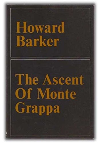 The Ascent of Monte Grappa: Barker, Howard