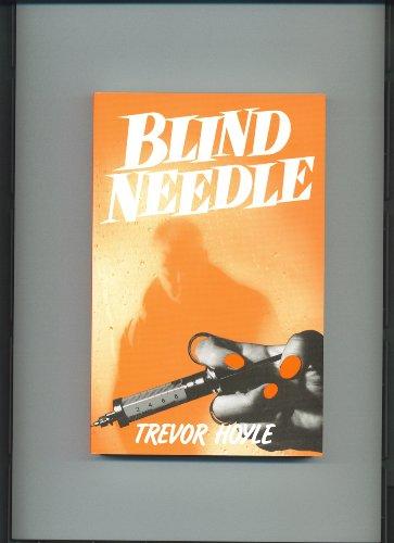 Blind Needle (0714542520) by Trevor Hoyle