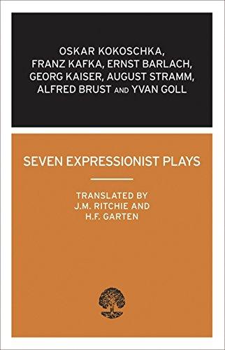 9780714543437: Seven Expressionist Plays: Kokoschka to Barlach (Calder Collection)