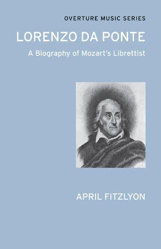 9780714543703: Lorenzo Da Ponte - A Biography of Mozart's Librettist: (Overture Music Series)