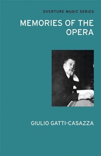 9780714543789: Memories of the Opera (Overture Music Series)