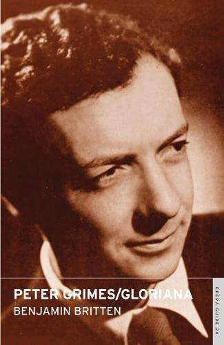 9780714544250: Peter Grimes / Gloriana: (English National Opera Guide 24) (Opera Guides (Overture))