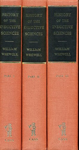 History of the Inductive Sciences ( V.: Whewell, William (editor
