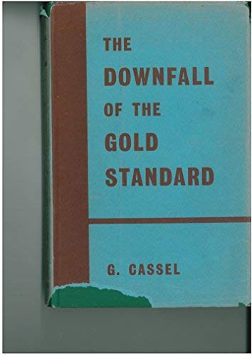 9780714612133: Downfall of the Gold Standard