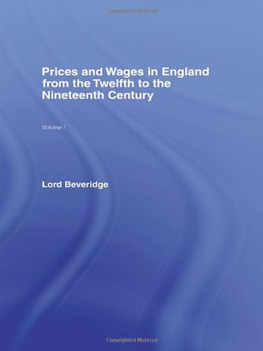 Prices and Wages in England: Beveridge, William