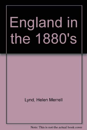 9780714613406: England in the 1880's