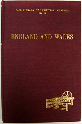 England and Wales : Cass Library of Industrial Classics No. 19