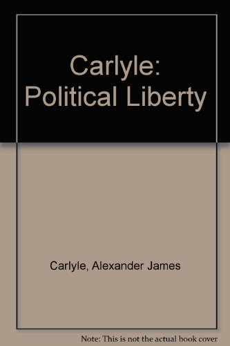 9780714615516: Carlyle: Political Liberty