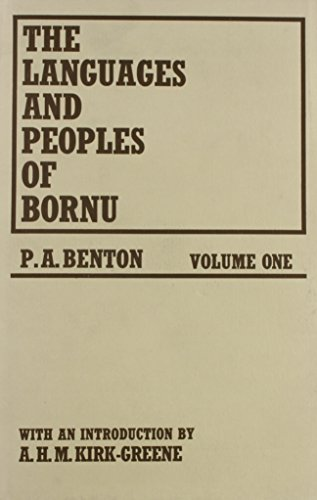 The Languages and People of Bornu : Volume 1