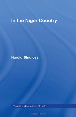 In The Niger Country together with James Pinnock's, BENIN the surrounding Country, Inhabitants, C...