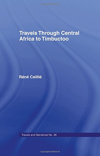 9780714617961: Travels Through Central Africa to Timbuctoo and Across the Great Desert to Morocco, 1824-28 (Library of African Study)