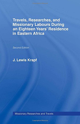 Travels, Researches and Missionary Labours During an Eighteen Years' Residence in Eastern ...