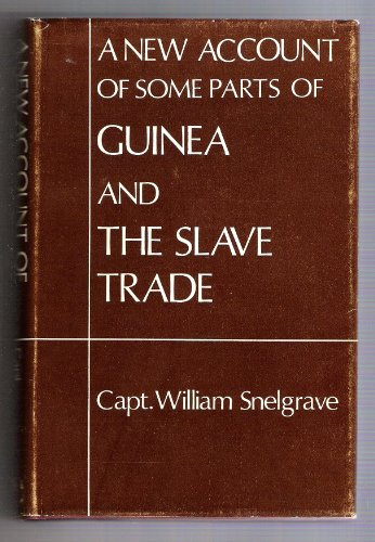 9780714618982: A New Account of Some Parts of Guinea and the Slave Trade. (Cass Library of African Studies. Slavery Series, No. 11)