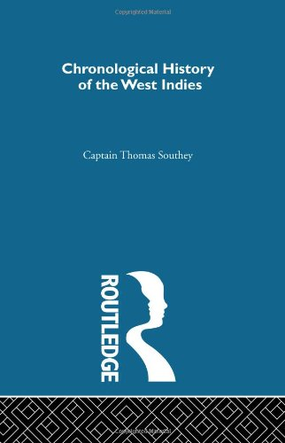 Chronological History of the West Indies Volumes I , II & III