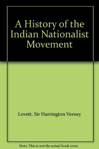 9780714620169: A History of the Indian Nationalist Movement