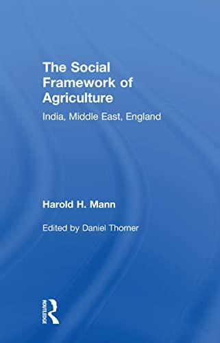 Social Framework of Agriculture: Mann, Harold H.