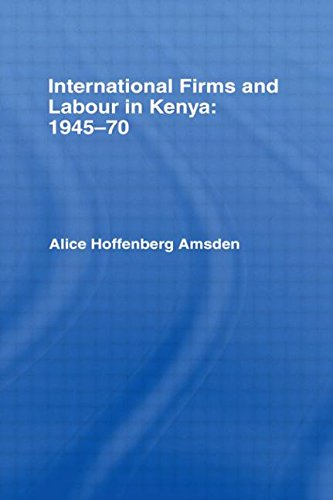 9780714625812: International Firms and Labour in Kenya 1945-1970