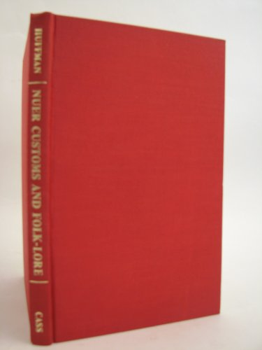 9780714626895: Nuer Customs and Folk-Lore: Nuer Customs & Folk (Cass Library of African Studies. General Studies,)