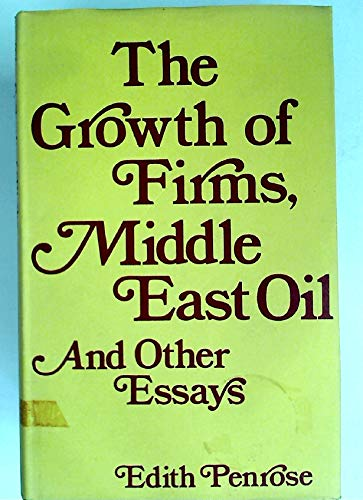 9780714627724: Growth of Firms, Middle East Oil and Other Essays