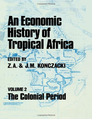 9780714629155: An Economic History of Tropical Africa: Volume Two : The Colonial Period
