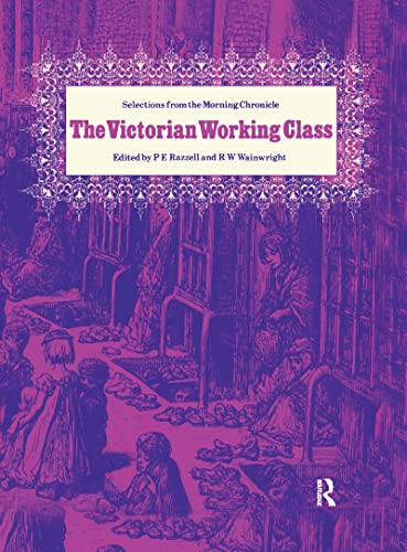 9780714629575: The Victorian Working Class: Selections from the