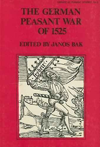 9780714630632: The German Peasant War of 1525 (The Library of Peasant Studies : No. 3)