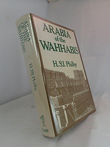 9780714630731: Arabia of the Wahhabis