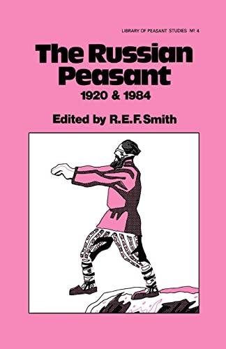 9780714630786: The Russian Peasant 1920 and 1984 (Peasant Studies)