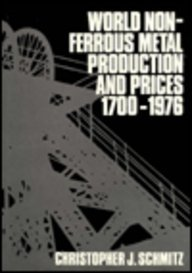 9780714631097: World Non-ferrous Metal Production and Prices, 1700-1976