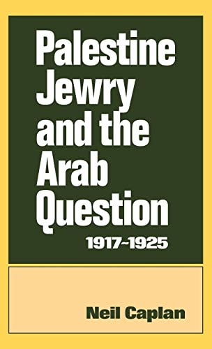 9780714631103: Palestine Jewry and the Arab Question, 1917-1925