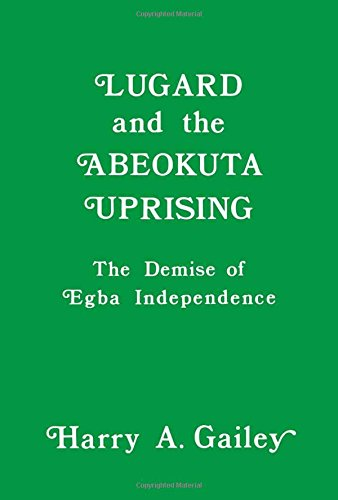 9780714631141: Lugard and the Abeokuta Uprising: The Demise of Egba Independence