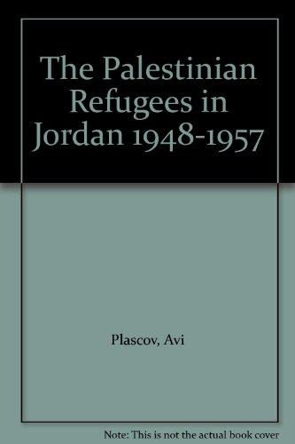 9780714631202: The Palestinian Refugees in Jordan 1948-1957