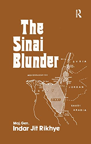 9780714631363: The Sinai Blunder: Withdrawal of the United Nations Emergency Force Leading.