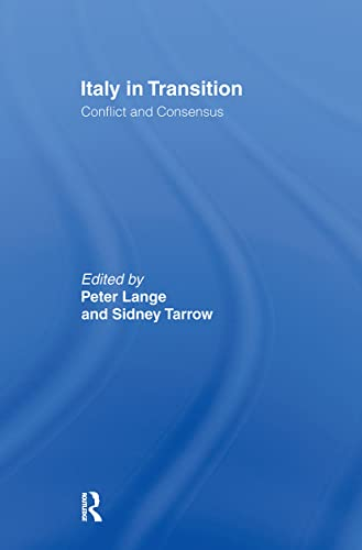 9780714631479: Italy in Transition: Conflict and Consensus