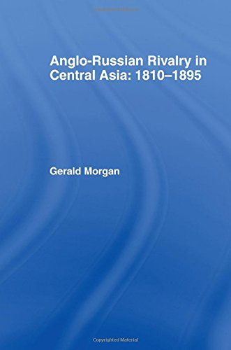 9780714631790: Anglo-Russian Rivalry in Central Asia 1810-1895