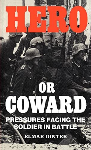 9780714632308: Hero or Coward: Pressures Facing the Soldier in Battle