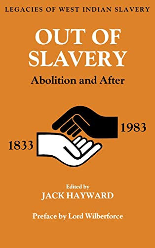 9780714632605: Out of Slavery: Abolition and After (Studies in Commonwealth Politics and History)